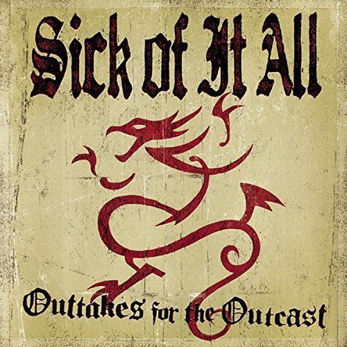 Sick Of It All Outtakes For The Outcast