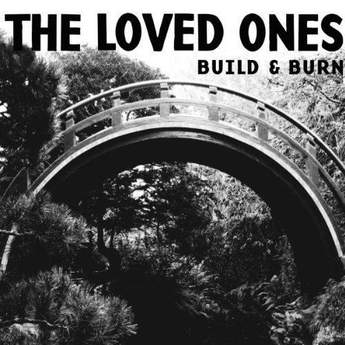 Loved Ones Build & Burn