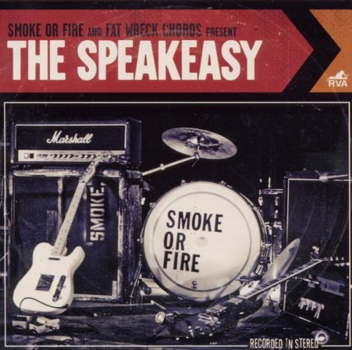 Smoke Or Fire Speakeasy