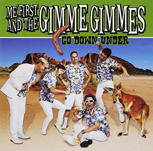 Me First And The Gimme Gimmes Go Down Under