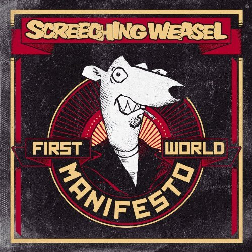 Screeching Weasel First World Manifest