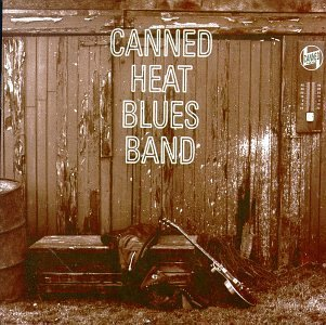 Canned Heat Canned Heat Blues Band