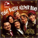 Flying Bulgar Klezmer Band Agada Flying Bulgar Klezmer Band