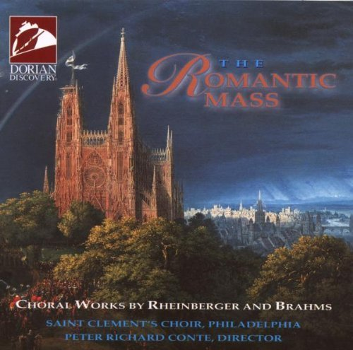 Rheinberger Brahms Romantic Mass Conte Phil Saint Clement's Cho