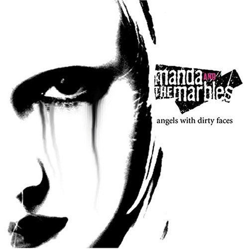 Manda & The Marbles Angels With Dirty Faces