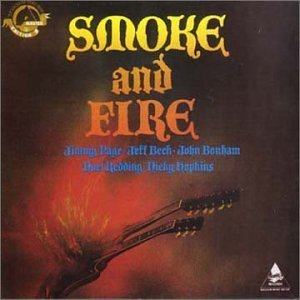 Smoke & Fire Smoke & Fire Page Beck Bonham Redding
