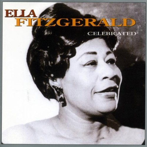 Ella Fitzgerald Celebrated