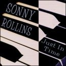 Sonny Rollins Just In Time