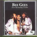 Bee Gees Ever Increasing Circles