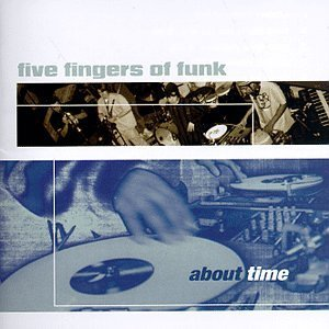 Five Fingers Of Funk About Time