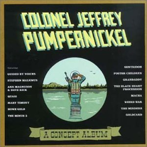 Colonel Jeffrey Pumpernickel Colonel Jeffrey Pumpernickel Guided By Voices Malkmus Quasi