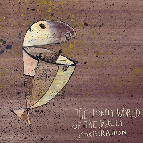 Dudley Corporation Lonely World