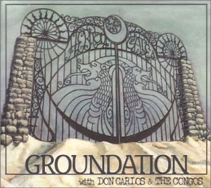 Groundation With Don Carlos & Hebron Gate