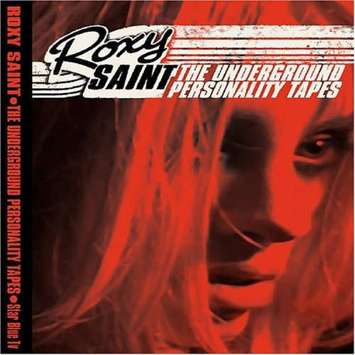 Roxy Saint Underground Personality Tapes Explicit Version