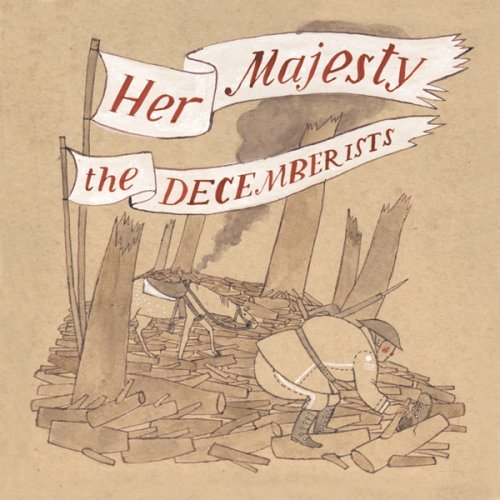 Decemberists Her Majesty The Decemberists