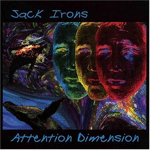 Jack Irons Attention Dimension