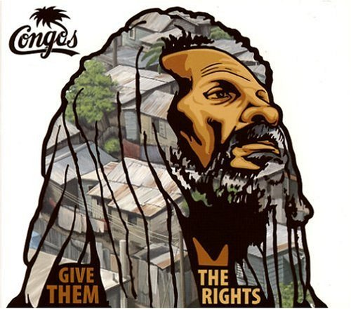 Congos Give Them The Rights