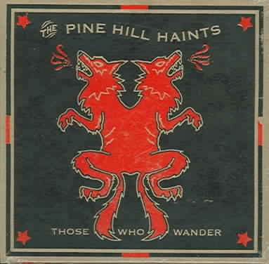 Pine Hill Haints Those Who Wander