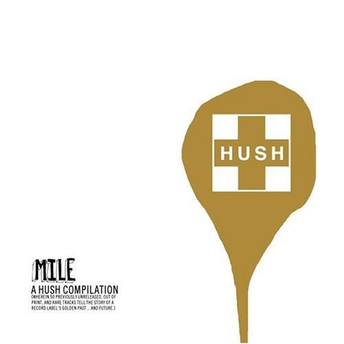 Mile A Hush Compilation Mile A Hush Compilation Repp Graves Places Incl. Bonus Tracks