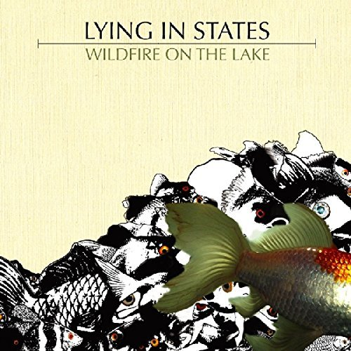 Lying In States Wildfire On The Lake