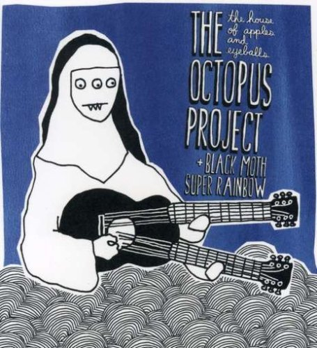 Octopus Project House Of Apples & Eyeballs