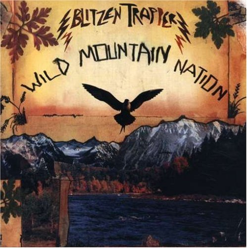 Blitzen Trapper Wild Mountain Nation
