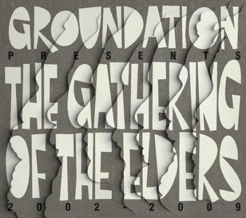 Groundation Gathering Of The Elders (2002