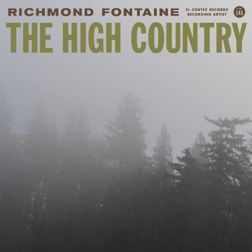 Richmond Fontaine High Country