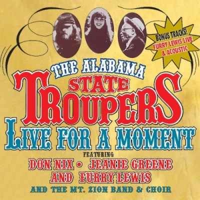 Alabama State Troupers Live For A Moment Incl. Bonus Tracks