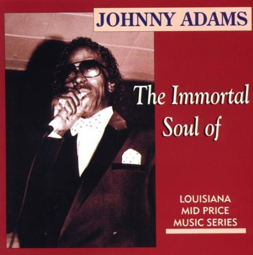 Johnny Adams Immortal Soul