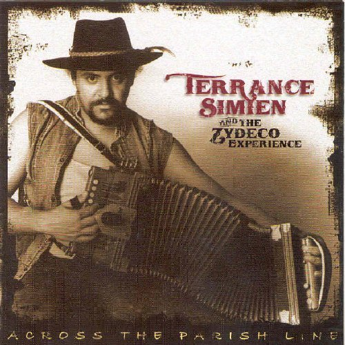 Terrance Simien & The Zydeco Experience Across The Parish Line