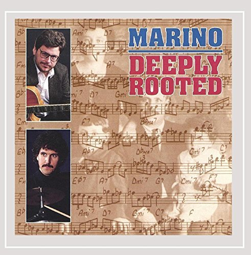Mark & Frank Marino Deeply Rooted