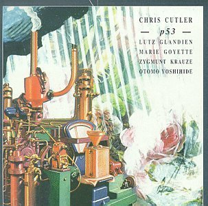 Chris Cutler P53