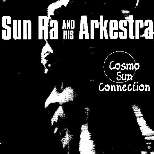 Sun Ra & His Arkestra Cosmo Sun Collection