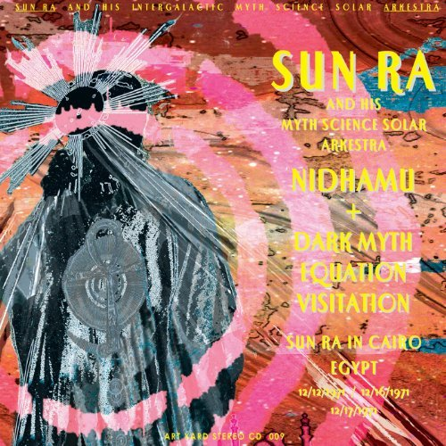 Sun Ra Nidhamu Dark Myth Equation