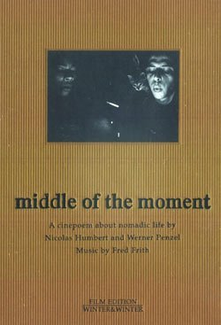 Fred Frith Middle Of The Moment