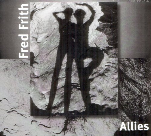 Fred Frith Allies