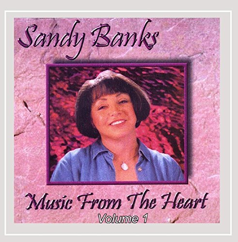 Sandy Banks Vol. 1 Music From The Heart