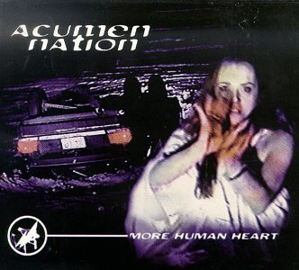 Acumen Nation More Human Heart