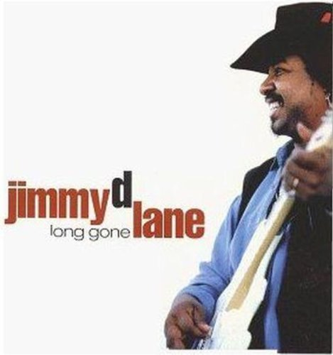 Jimmy D. Lane Long Gone