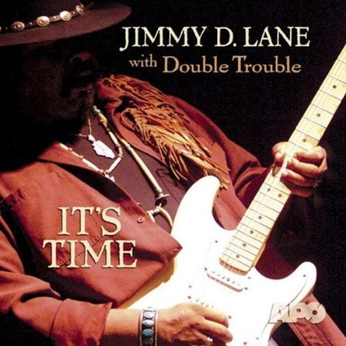 Jimmy D. Lane It's Time