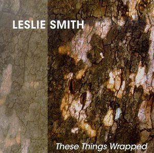 Leslie Smith These Things Wrapped