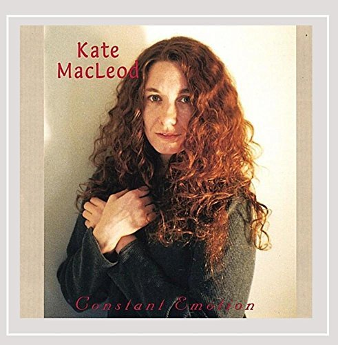 Kate Macleod Constant Emotion