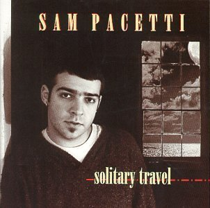 Sam Pacetti Solitary Travel
