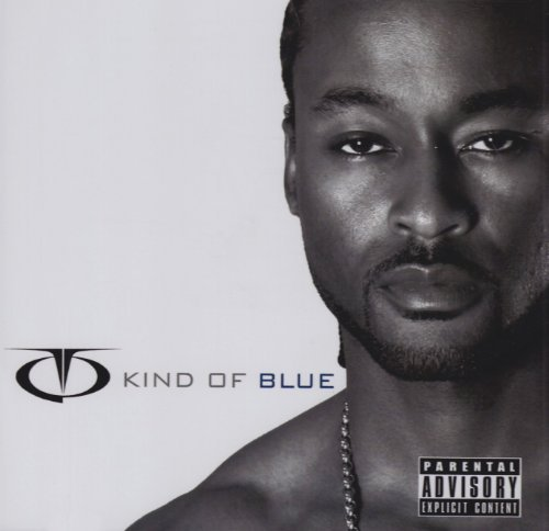 Tq Kind Of Blue Explicit Version