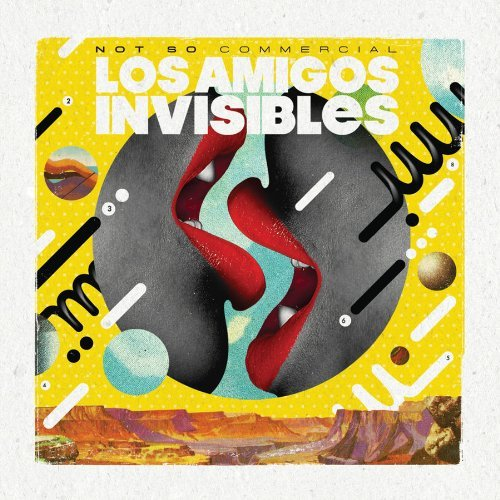 Los Amigos Invisibles Not So Commercial
