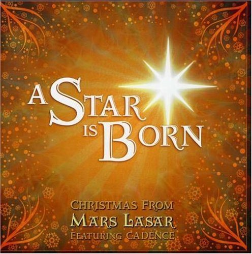 Mars Lasar Star Is Born Feat. Cadence