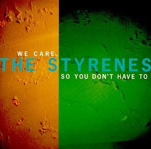 Styrenes We Care So You Don't Have To