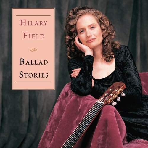 Hilary Field Ballad Stories Field (gtr)