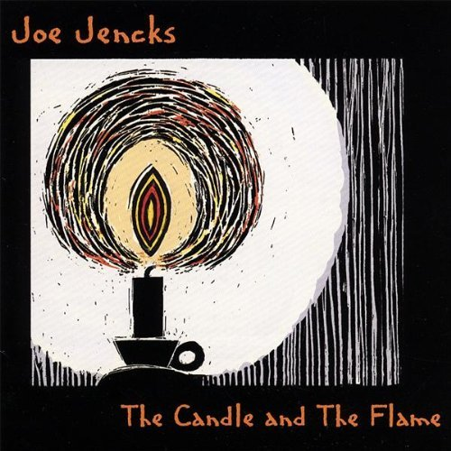 Joe Jencks Candle & The Flame